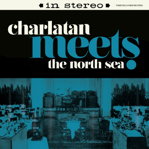Charlatan Meets The North Sea